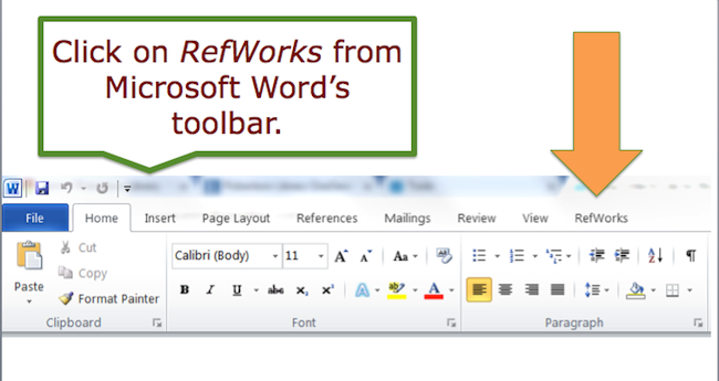 Click on RefWorks from Microsoft Word's toolbar.